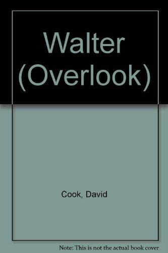 9780879512057: Walter (Overlook)