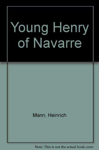 9780879512064: Young Henry of Navarre