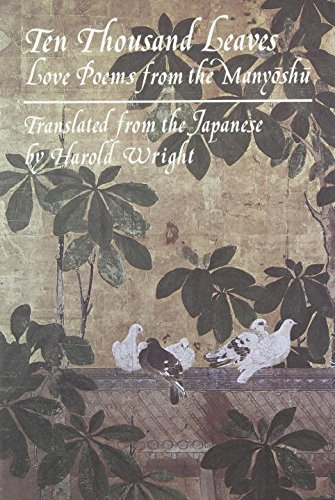 9780879512149: Ten Thousand Leaves: Love Poems from the Manyoshu