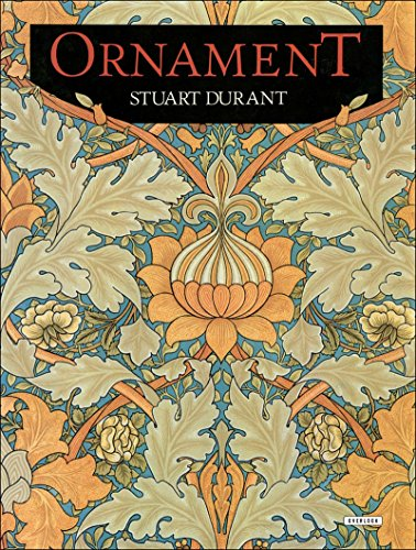 Ornament: From The Industrial Revolution to Today.: DURANT, Stuart.