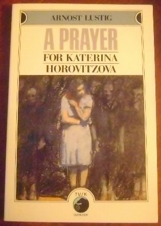 9780879512231: A Prayer for Katerina Horovitzova