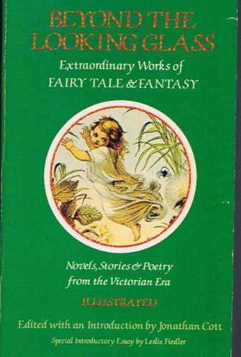 9780879512385: Beyond the Looking Glass: Extraordinary Works of Fairy Tale and Fantasy