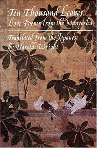 9780879512408: Ten Thousand Leaves: Love Poems from the Manyoshu