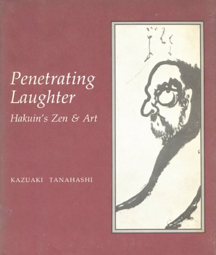 9780879512804: Penetrating Laughter: Hakuin's Zen & Art