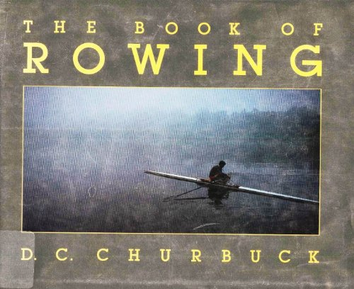 9780879512927: The Book of Rowing