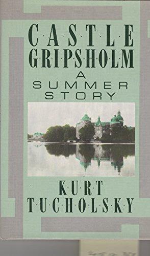 Castle Gripsholm: Tucholsky, Kurt
