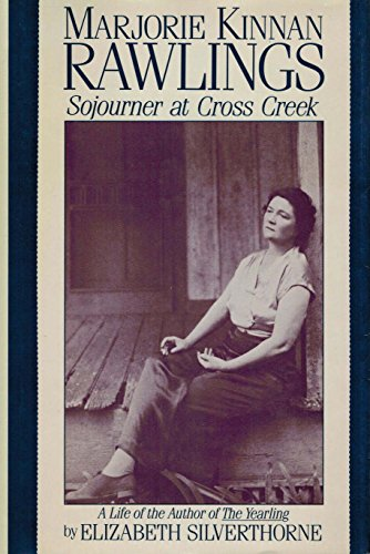9780879513085: Marjorie Kinnan Rawlings: Sojourner at Cross Creek