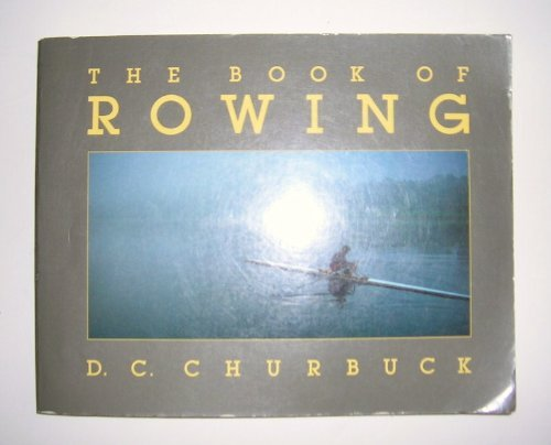 9780879513177: The Book of Rowing