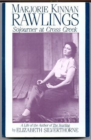 9780879513207: Marjorie Kinnan Rawlings: Sojourner at Cross Creek