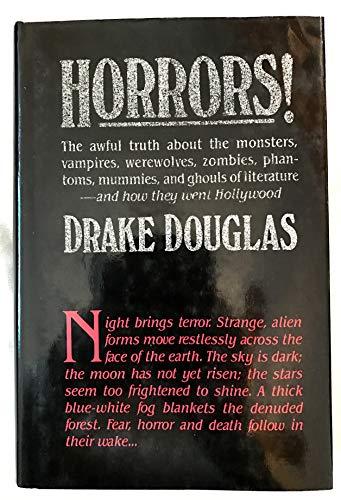 Horrors!: Douglas, Drake