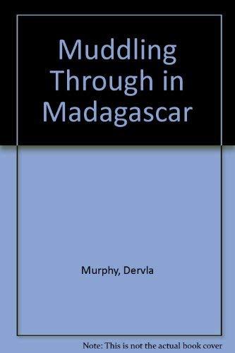 9780879513429: Muddling through in Madagascar