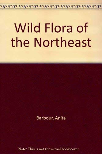 9780879513443: Wild Flora of the Northeast