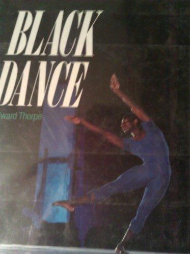 Black Dance.: THORPE, Edward.
