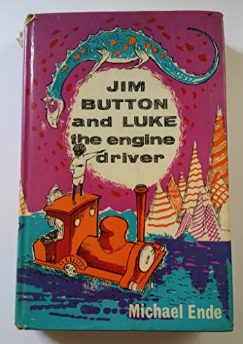 Jim Button and Luke the Engine Driver: Michael Ende
