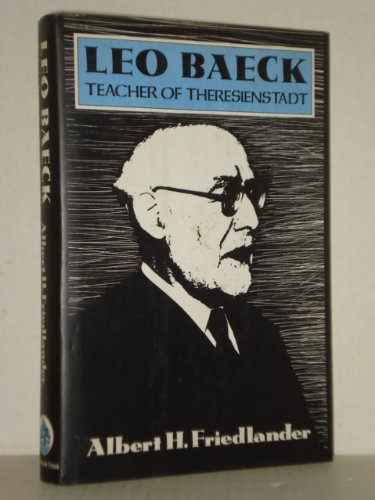 9780879513931: Leo Baeck: Teacher of Theresienstadt