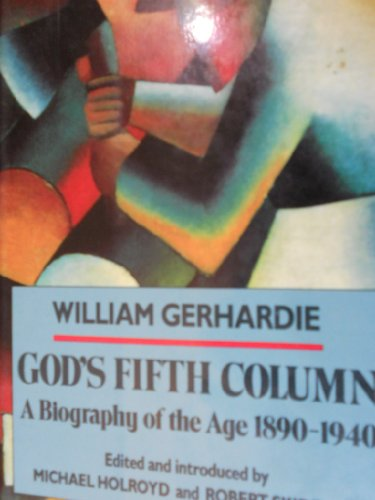 9780879514211: God's Fifth Column: A Biography of the Age: 1890-1940