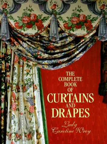 9780879514303: The Complete Book of Curtains and Drapes