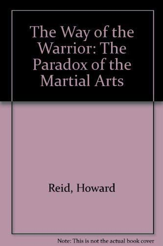 9780879514334: The Way of the Warrior: The Paradox of the Martial Arts