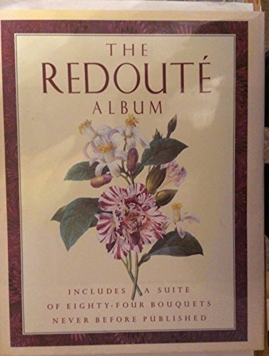The Redoute Album: Bouquets and Lilies