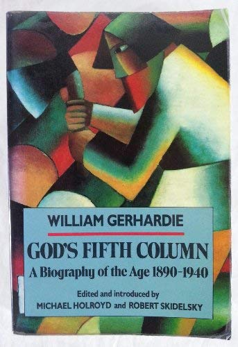 9780879514433: God's Fifth Column: A Biography of the Age: 1890-1940