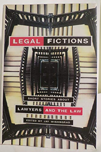 9780879514556: Legal Fictions: Short Stories About Lawyers and the Law