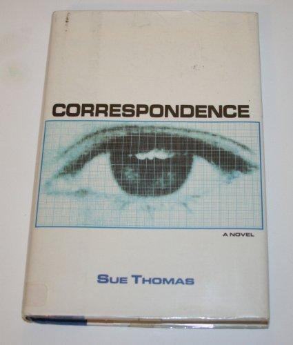 Correspondence: A Novel: Sue Thomas