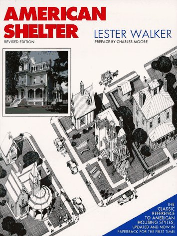 9780879514822: American Shelter: An Illustrated Encyclopedia of the American Home