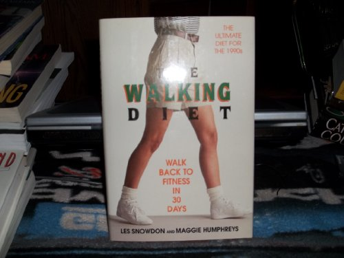 9780879514921: The Walking Diet: Walk Back to Fitness in 30 Days
