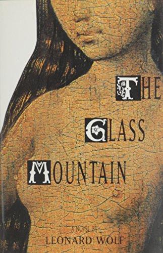 The Glass Mountain (Hardback): Dr Leonard Wolf