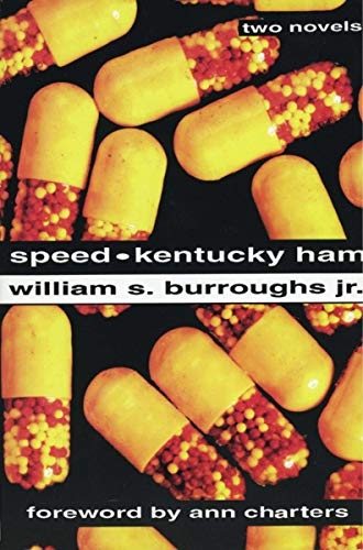 Speed and Kentucky Ham: Burroughs, William S.