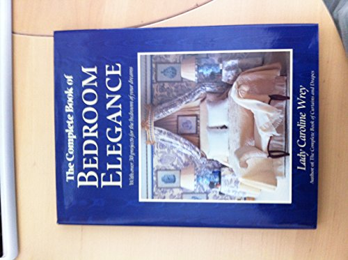 9780879515096: The Complete Book of Bedroom Elegance