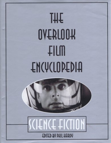 9780879515164: The Overlook Film Encyclopedia: Science Fiction