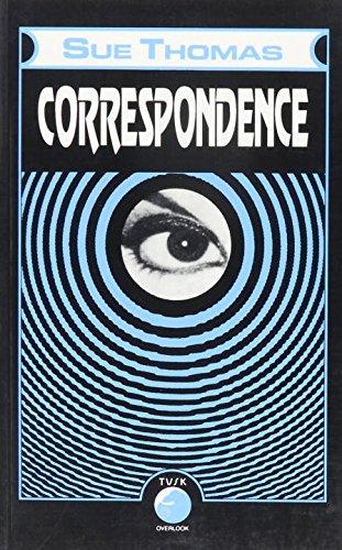 Correspondence: A Novel: Thomas, Sue