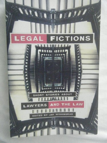 9780879515409: Legal Fictions: Short Stories About Lawyers and the Law
