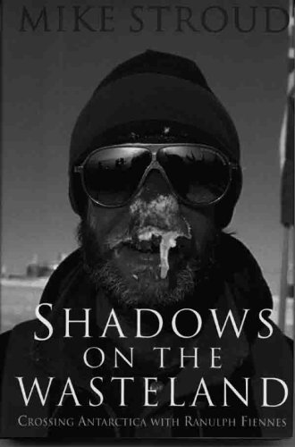 9780879515430: Shadows on the Wasteland: Crossing Antarctica with Ranulph Fiennes