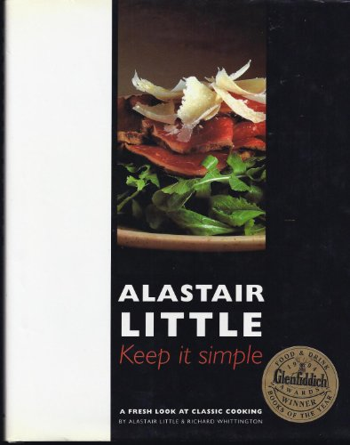 9780879515478: Keep It Simple: A Fresh Look at Classic Cooking