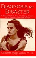 9780879515720: Diagnosis for Disaster: The Devastating Truth About False Memory Syndrome and Its Impact on Accusers