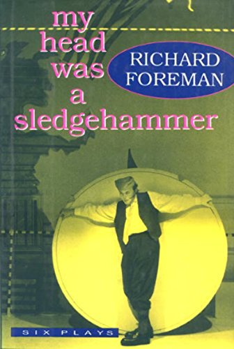 9780879515751: My Head Was a Sledgehammer: Six Plays