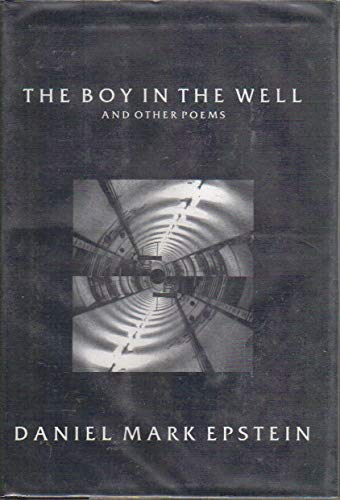 9780879515874: The Boy in the Well: And Other Poems