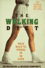 9780879515966: The Walking Diet: Walk Back to Fitness in 30 Days