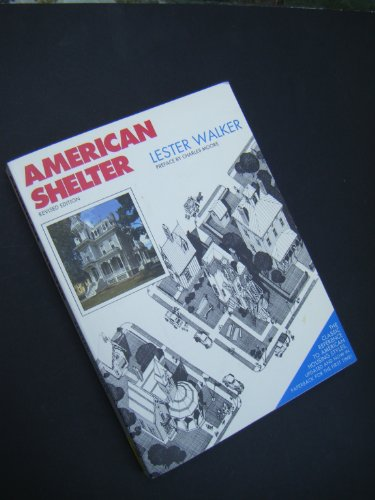 9780879515997: American Shelter: An Illustrated Encyclopedia of the American Home