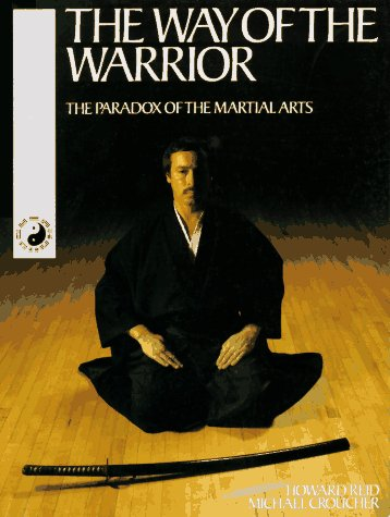 9780879516062: The Way of the Warrior: The Paradox of the Martial Arts