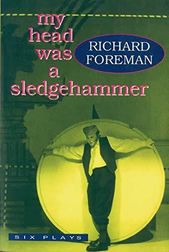 9780879516222: My Head Was a Sledgehammer: Six Plays