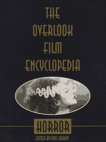 9780879516246: The Overlook Film Encyclopedia: Horror