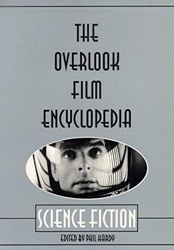The Overlook Film Encyclopedia : Science Fiction: Hardy, Phil