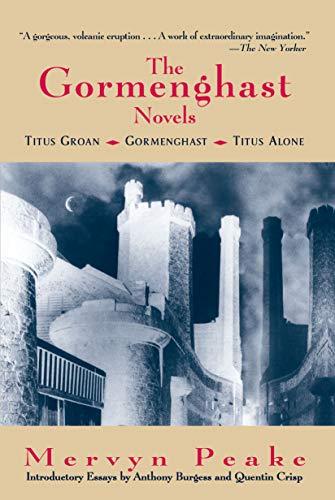 9780879516284: The Gormenghast Novels: Titus Groan, Gormenghast, Titus Alone