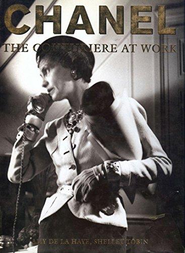 Chanel: The Couturiere at Work - Shelley, Tobin,de la Haye, Amy