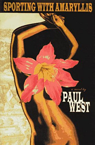 Sporting With Amaryllis: West, Paul
