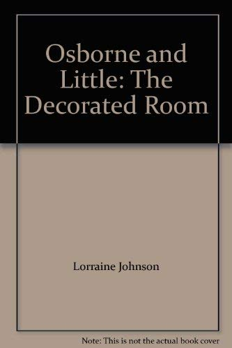 9780879516758: Osborne and Little: The Decorated Room