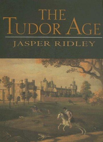 9780879516840: The Tudor Age